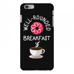 well rounded breakfast iPhone 6 Plus/6s Plus Case | Artistshot