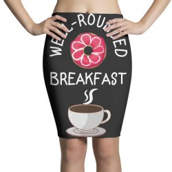 well rounded breakfast Pencil Skirts | Artistshot