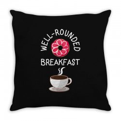well rounded breakfast Throw Pillow | Artistshot