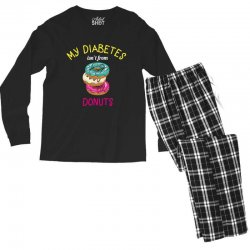 my diabetes isn't from donuts Men's Long Sleeve Pajama Set | Artistshot