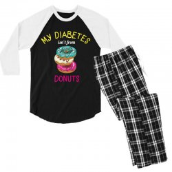 my diabetes isn't from donuts Men's 3/4 Sleeve Pajama Set | Artistshot