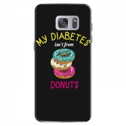 my diabetes isn't from donuts Samsung Galaxy S7 Case | Artistshot