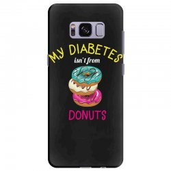 my diabetes isn't from donuts Samsung Galaxy S8 Plus Case | Artistshot