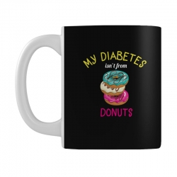 my diabetes isn't from donuts Mug | Artistshot
