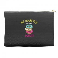 my diabetes isn't from donuts Accessory Pouches | Artistshot