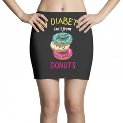 my diabetes isn't from donuts Mini Skirts | Artistshot