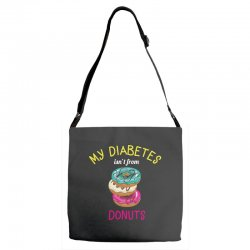 my diabetes isn't from donuts Adjustable Strap Totes | Artistshot