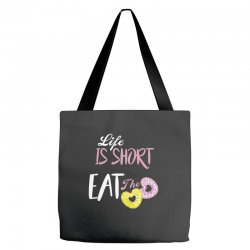 life is short eat the donut Tote Bags | Artistshot