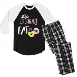 life is short eat the donut Men's 3/4 Sleeve Pajama Set | Artistshot
