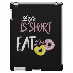 life is short eat the donut iPad 3 and 4 Case | Artistshot