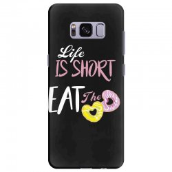 life is short eat the donut Samsung Galaxy S8 Plus Case | Artistshot