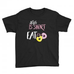 life is short eat the donut Youth Tee | Artistshot