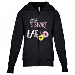 life is short eat the donut Youth Zipper Hoodie | Artistshot