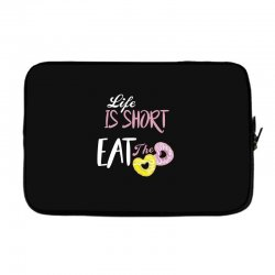life is short eat the donut Laptop sleeve | Artistshot