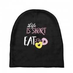 life is short eat the donut Baby Beanies | Artistshot