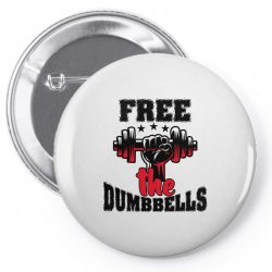 free the dumbbells cool Pin-back button | Artistshot