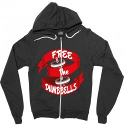 free the dumbbells Zipper Hoodie | Artistshot