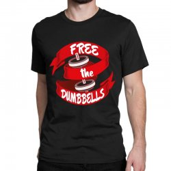 free the dumbbells Classic T-shirt | Artistshot