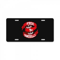 free the dumbbells License Plate | Artistshot