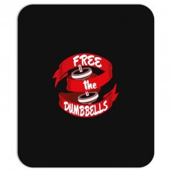 free the dumbbells Mousepad | Artistshot