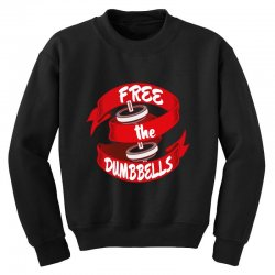 free the dumbbells Youth Sweatshirt | Artistshot