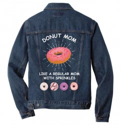 donut mom like a regular mom with sprinkles Men Denim Jacket | Artistshot