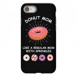 donut mom like a regular mom with sprinkles iPhone 8 Case | Artistshot