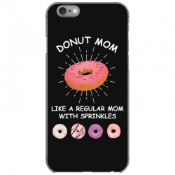 donut mom like a regular mom with sprinkles iPhone 6/6s Case | Artistshot
