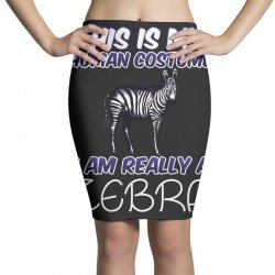 this is my human costume i'm really a zebra Pencil Skirts | Artistshot