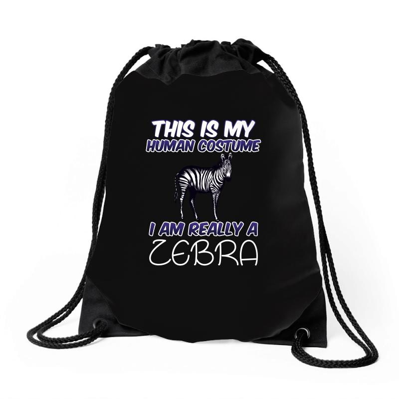 This Is My Human Costume I'm Really A Zebra Drawstring Bags | Artistshot