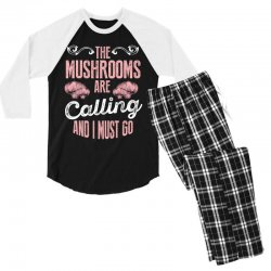 the mushrooms are calling and i must go Men's 3/4 Sleeve Pajama Set | Artistshot
