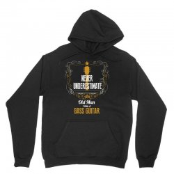 never underestimate an old man with a bass guitar Unisex Hoodie | Artistshot