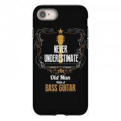 never underestimate an old man with a bass guitar iPhone 8 Case | Artistshot