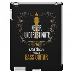 never underestimate an old man with a bass guitar iPad 3 and 4 Case | Artistshot