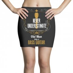 never underestimate an old man with a bass guitar Mini Skirts | Artistshot