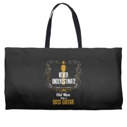 never underestimate an old man with a bass guitar Weekender Totes | Artistshot