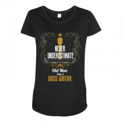 never underestimate an old man with a bass guitar Maternity Scoop Neck T-shirt | Artistshot