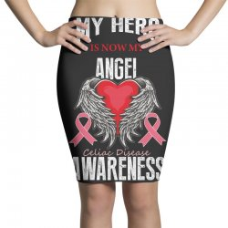 my hero is now my angel celiac disease awareness Pencil Skirts | Artistshot