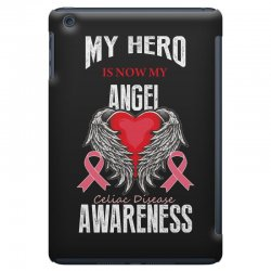my hero is now my angel celiac disease awareness iPad Mini Case | Artistshot