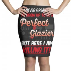 i never dreamed i'd grow up to be a perfect glazies but here i am kill Pencil Skirts | Artistshot