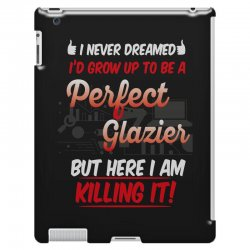 i never dreamed i'd grow up to be a perfect glazies but here i am kill iPad 3 and 4 Case | Artistshot