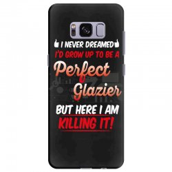 i never dreamed i'd grow up to be a perfect glazies but here i am kill Samsung Galaxy S8 Plus Case | Artistshot