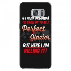 i never dreamed i'd grow up to be a perfect glazies but here i am kill Samsung Galaxy S7 Case | Artistshot