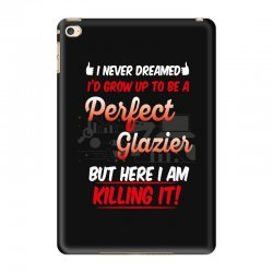 i never dreamed i'd grow up to be a perfect glazies but here i am kill iPad Mini 4 Case | Artistshot
