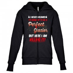 i never dreamed i'd grow up to be a perfect glazies but here i am kill Youth Zipper Hoodie | Artistshot