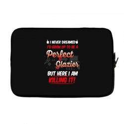 i never dreamed i'd grow up to be a perfect glazies but here i am kill Laptop sleeve | Artistshot