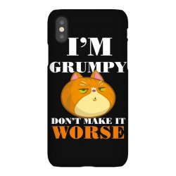 i'm grumpy don't make it worse iPhoneX Case | Artistshot
