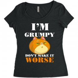 i'm grumpy don't make it worse Women's Triblend Scoop T-shirt | Artistshot