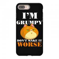 i'm grumpy don't make it worse iPhone 8 Plus Case | Artistshot