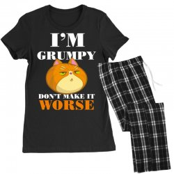 i'm grumpy don't make it worse Women's Pajamas Set | Artistshot
